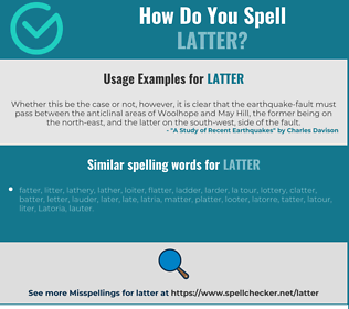 Correct spelling for latter