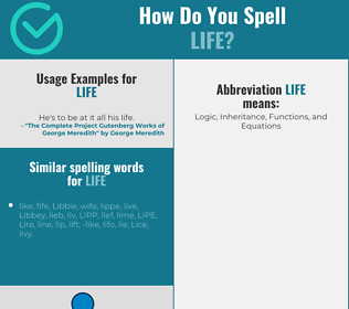 Correct spelling for life