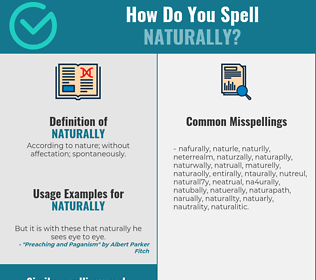 Correct spelling for naturally