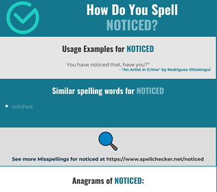 Correct spelling for noticed