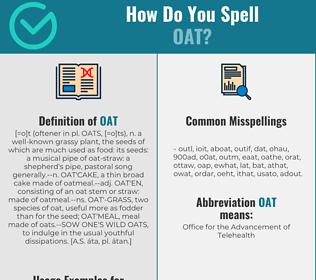 Correct spelling for oat
