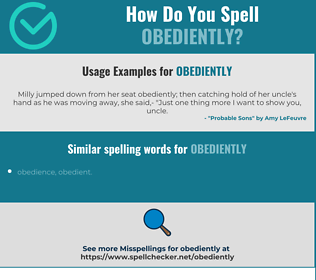 Correct spelling for obediently