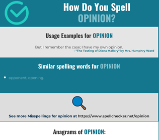 Correct spelling for opinion