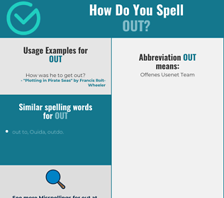 Correct spelling for out