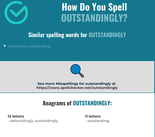 Correct spelling for outstandingly