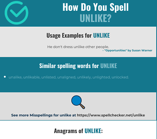Correct spelling for unlike