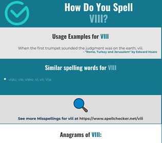 Correct spelling for viii
