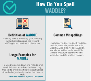Correct spelling for waddle