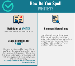 Correct spelling for whitey
