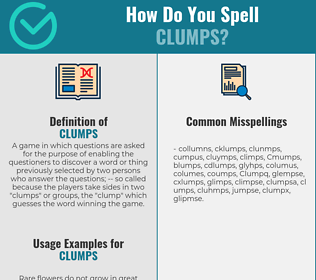 Correct spelling for Clumps