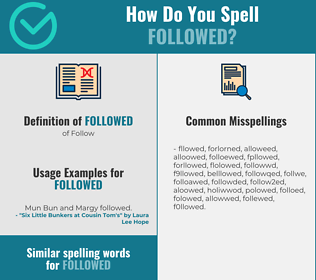 Correct spelling for Followed