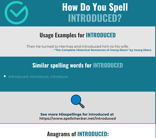 Correct spelling for Introduced