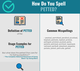 Correct spelling for Petted