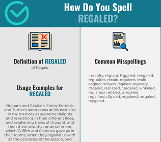 Correct spelling for Regaled