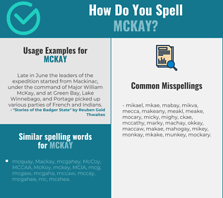 Correct spelling for McKay