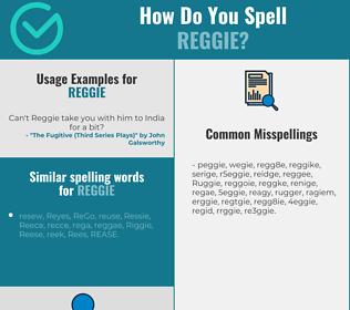 Correct spelling for Reggie