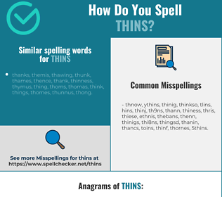 Correct spelling for thins