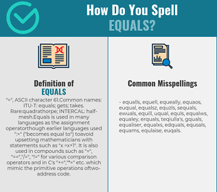 Correct spelling for equals