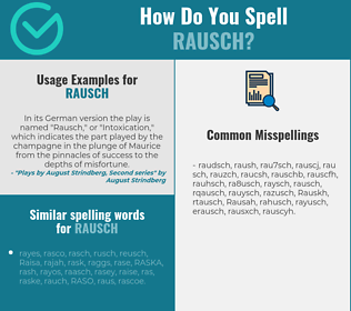 Correct spelling for Rausch