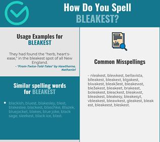 Correct spelling for bleakest