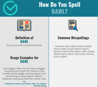 Correct spelling for bawl