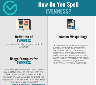 Correct spelling for evenness