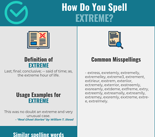 Correct spelling for extreme