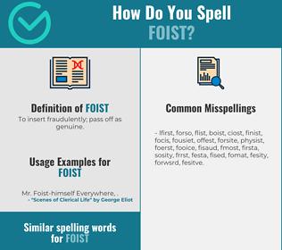 Correct spelling for foist