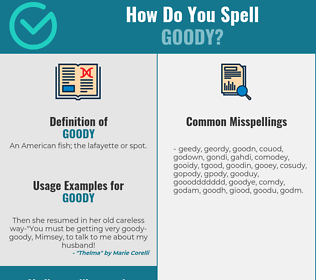 Correct spelling for goody