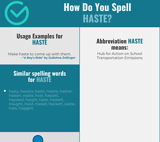 Correct spelling for haste