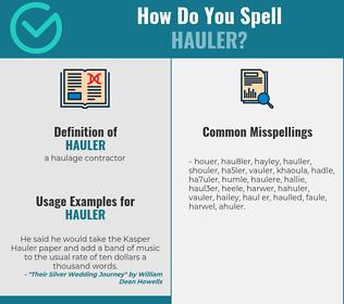 Correct spelling for hauler