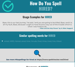 Correct spelling for hired