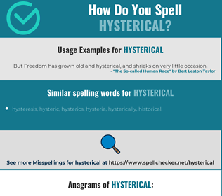 Correct spelling for hysterical