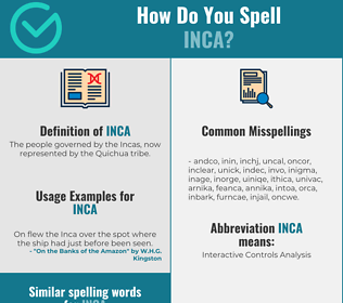 Correct spelling for inca