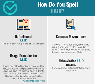 Correct spelling for lair