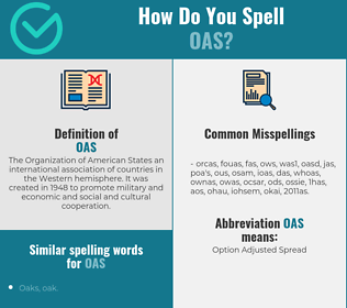 Correct spelling for oas