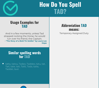 Correct spelling for tad