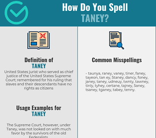 Correct spelling for taney