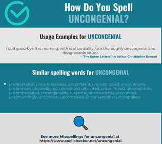 Correct spelling for uncongenial