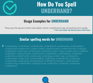 Correct spelling for underhand