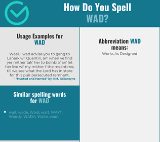Correct spelling for wad
