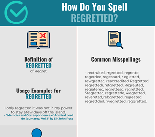 Correct spelling for Regretted