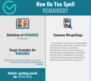 Correct spelling for Remained