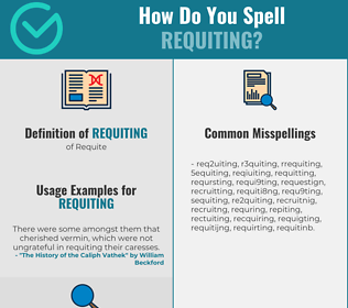 Correct spelling for Requiting
