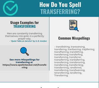 Correct spelling for Transferring