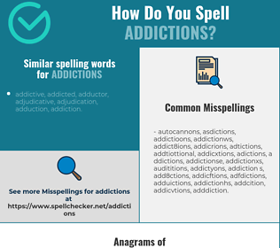 Correct spelling for addictions