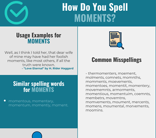 Correct spelling for moments