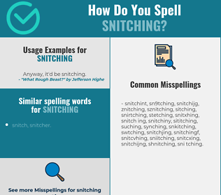Correct spelling for snitching