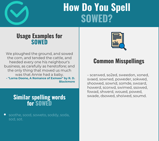 Correct spelling for sowed