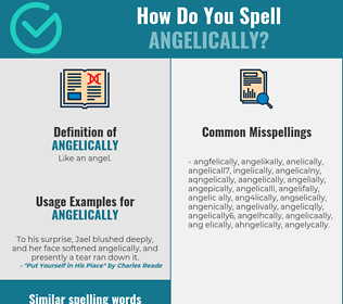Correct spelling for angelically